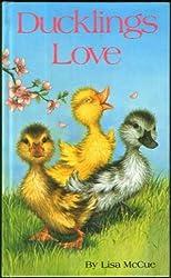 Ducklings Love