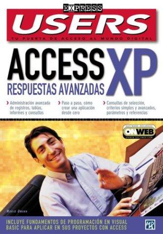 Microsoft Access XP Respuestas Avanzadas (Users Express, 18)