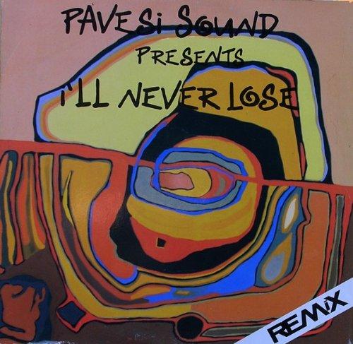 pavesi-sound-ill-never-lose-remix-inside-label
