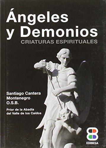 Angeles y Demonios (Lux Fidei)
