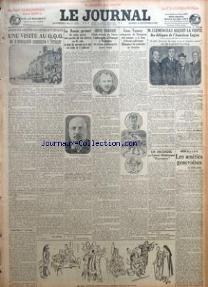 JOURNAL (LE) [No 12760] du 24/09/1927 - APRES DIX ANNEES DE REGIME SOVIETIQUE - UNE VISITE AU G. Q. G. DE LA PROPAGANDE COMMUNISTE A L'ETRANGER PAR GEO LONDON - LA RUSSIE PROMET DE NOUS PAYER UNE PARTIE DE SES DETTES EN 61 ANS SI NOUS LUI OUVRONS EN 6 ANS UN CREDIT DE 3 MILLIARDS - CHUTE TRAGIQUE D'UN AVION EN SAXE - L'AMBASSADEUR D'ALLEMAGNE A WASHINGTON ET CINQ PASSAGERS SONT TUES PAR G. BLUN - GENE TUNNEY VAINQUEUR DE DEMPSEY VEUT RENONCER A LA BOXE ET DEVENIR CONFERENCIER DEMPSEY LUI CON par Collectif