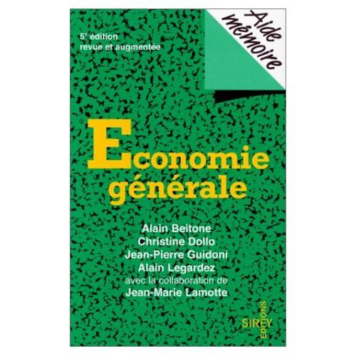 ECONOMIE GENERALE. Cinquième édition revue et augmentée