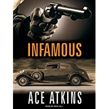 Infamous by Ace Atkins (2010-04-15)