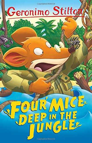 Four Mice Deep in the Jungle (Geronimo Stilton) por Geronimp Stilton
