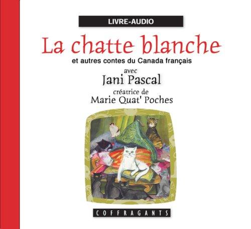 La chatte blanche et autres contes du Canada français