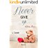Never give up (Infinity series Vol. 1)