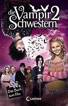 Die Vampirschwestern 2 - Das Buch zum Film