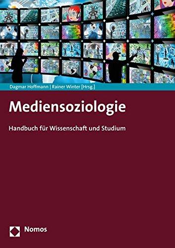 Mediensoziologie: Handbuch für Wissenschaft und Studium
