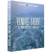 Vendée Globe - Les aventuriers du grand Sud
