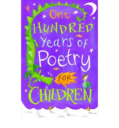 [ ONE HUNDRED YEARS OF POETRY FOR CHILDREN BY STUART-CLARK, CHRISTOPHER](AUTHOR)PAPERBACK Christopher Stuart University