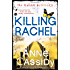 Killing Rachel: The Murder Notebooks