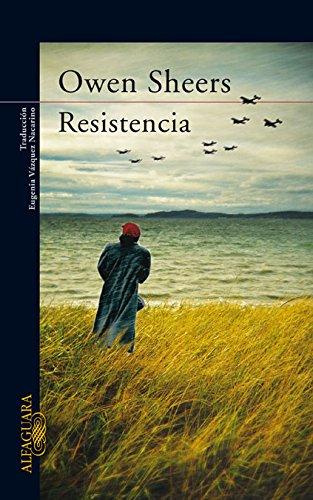 Resistencia (LITERATURAS) por Owen Sheers