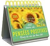 ALMANIAK 365 JOURS DE PENSEES POSITIVES 2015