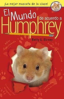 El Mundo de Acuerdo a Humphrey par [Birney, Betty G.]