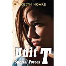 Unit T Special Forces (Trafficker series featuring Karen Marshall Book 3)