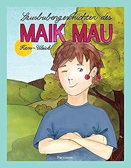 Lausbubengeschichten Des Maik Mau por Hans Ulrich epub