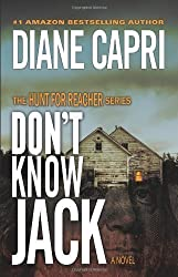 Don't Know Jack (The Hunt For Reacher Series #1) by Capri, Diane (2012) Paperback