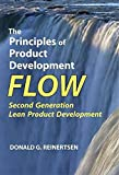 [(The Principles of Product Development Flow : Second Generation Lean Product Development)] [By (author) Donald G Reinertsen] published on (May, 2009)