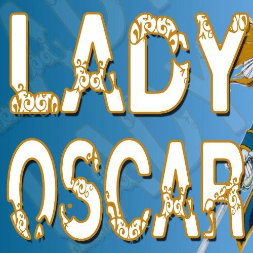 Lady oscar sigla cartone animato by kikkababy on amazon