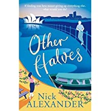 [(Other Halves)] [ By (author) Nick Alexander ] [June, 2014]