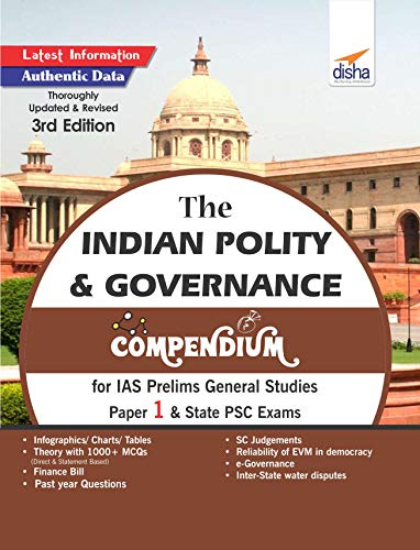 The Indian Polity & Governance Compendium for IAS Prelims General Studies Paper 1 & State PSC Exams