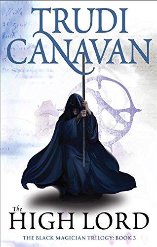 The High Lord: Book 3 of the Black Magician (Black Magician Trilogy) por Trudi Canavan