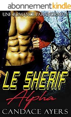 Le Shérif Alpha: Une Romance Paranormale