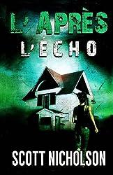 L'Écho (L'Apres #2): Un thriller post-apocalyptique