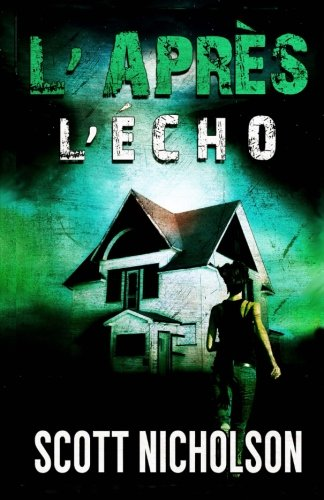 Lcho (LApres #2): Un thriller post-apocalyptique