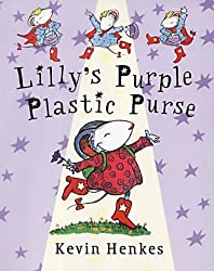 Lilly's Purple Plastic Purse by Kevin Henkes (1998-07-15)