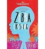 BY Vandermerwe, Meg ( Author ) [ ZEBRA CROSSING ] Apr-2014 [ Paperback ]