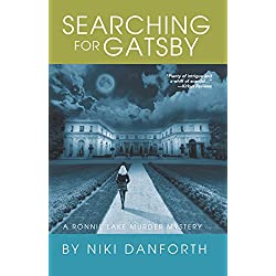 Searching for Gatsby: A Ronnie Lake Murder Mystery (An Accidental Lady Detective, A Private Investigator Crime Series Book 3)
