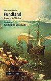 Fundland: Dritter Band: Aufstieg ins Ungemach (Fundland, Roman in fünf Bänden)