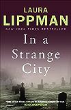 In a Strange City (Tess Monaghan)