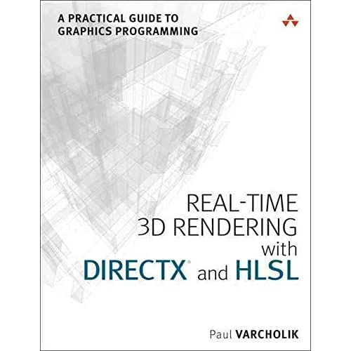 [(Real-Time 3D Rendering with directX and HLSL : A Practical Guide to Graphics Programming)] [By (author) Paul Varcholik] published on (May, 2014)
