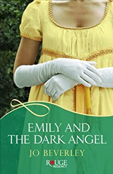Emily and the Dark Angel: A Rouge Regency Romance by [Beverley, Jo]