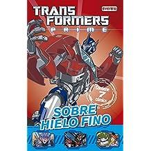 Transformers Prime. Sobre hielo fino: Contiene 7 cómics. (Cómics robóticos)