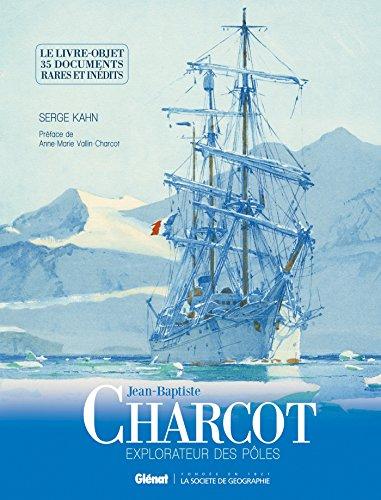 Jean-Baptiste Charcot : les documents inédits