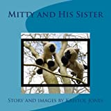 Mitty and His Sister (English Edition)