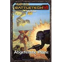 BattleTech Legenden 30: Abgefeimte Pläne