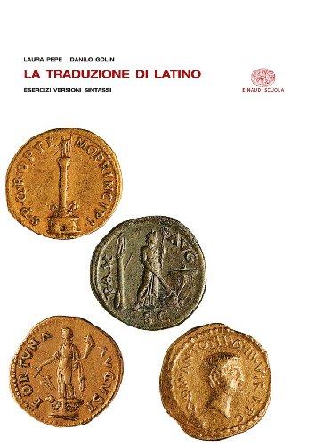 La traduzione del latino. Per i Licei e gli Ist. magistrali