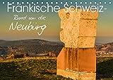 Fränkische Schweiz - Rund um die Neubürg (Tischkalender 2019 DIN A5 quer): Ausblicke von der Neubürg festgehalten in stimmungsvollen Bildern. (Monatskalender, 14 Seiten ) (CALVENDO Natur) - Bernd Lippert