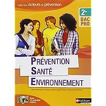 Prévention Santé Environnement - 2e Bac Pro