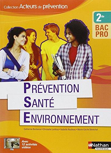 Prvention Sant Environnement - 2e Bac Pro