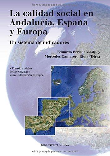 La calidad social en Andalucía, España y Europa (Libros singulares)