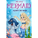 Books for Kids: The Little Mermaid - Against the Shark (Children's Books, Kids Books, Mermaid Adventures Books, Bedtime Stories For Kids) (English Edition)