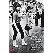 Doing Qualitative Research: The Craft of Naturalistic Inquiry