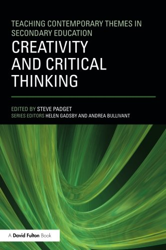 Creativity and Critical Thinking (Teaching Contemporary Themes I)