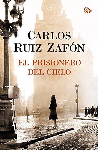 El Prisionero del Cielo (El Cementerio de los Libros Olvidados) (Tapa dura)