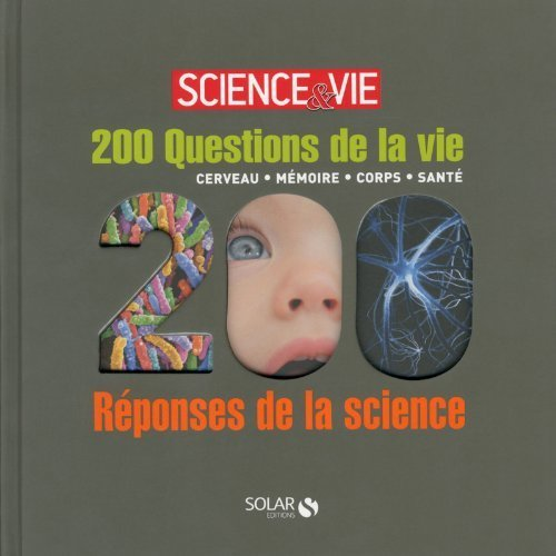 200 questions/réponses corps cerveau santé mémoire Solar de COLLECTIF (19 septembre 2013) Relié